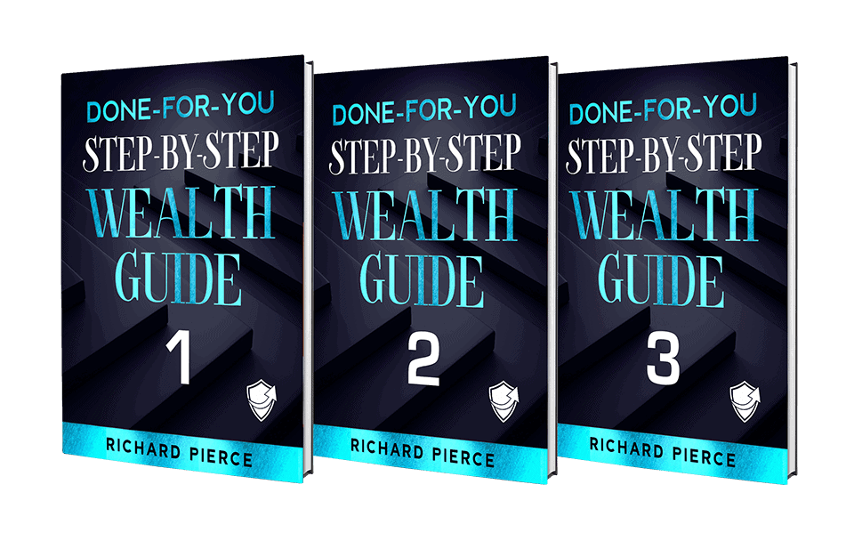 Done-For-You-Step-by-Step-Wealth-Guides-by-Richard-Pierce